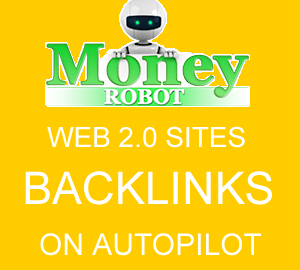 Money Robot backlink maker software