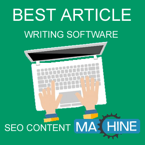 Best Article Writing Software SEO Content Machine