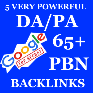 5 Powerful 65 Plus Domain Authority Page Authority PBN Backlinks