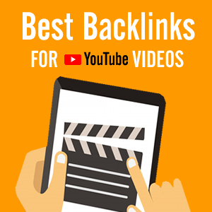 Best Backlinks For YouTube Videos
