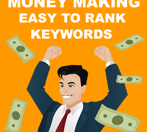 Are your keywords profitable and easy to rank?