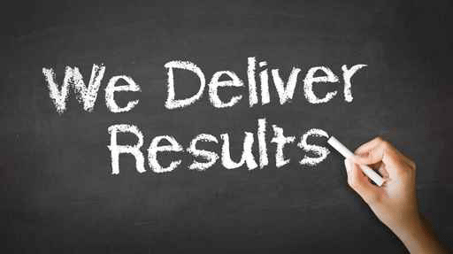 We Deliver Results