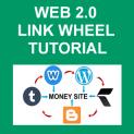 Web 2.0 Link Wheel Tutorial